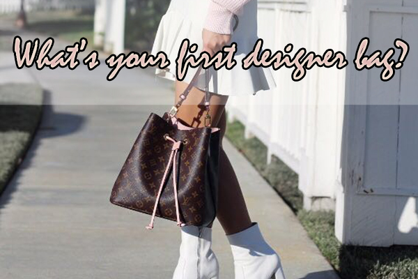 What's Your First Designer Bag? - FashionBeast